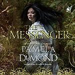 The Messenger: Mortal Beloved Romance, Book 1 | Pamela DuMond