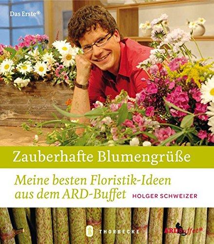 Zauberhafte Blumengrüße Meine Besten Floristik Ideen Aus