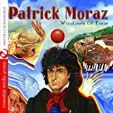 Windows Of Time by Patrick Moraz (2008-12-18)