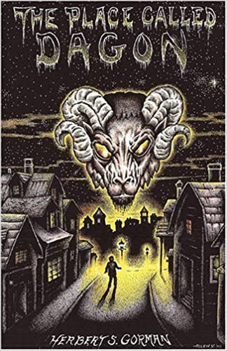 The Place Called Dagon (Lovecraft's Library) by Herbert Gorman (2003-03-01)