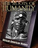 The Roots of Humanity, Jim Ollhoff, 1617147133