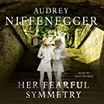 Her Fearful Symmetry | Audrey Niffenegger