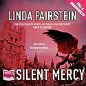 Silent Mercy Audiobook by Linda Fairstein Narrated by Barbara Rosenblat