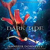Dark Tide: Waterfire Saga, Book Three | Jennifer Donnelly