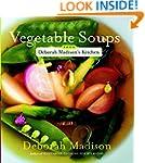 Vegetable Soups from Deborah Madison'...