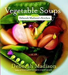 In Vegetable Soups from Deborah Madison's Kitchen, America's favorite vegetarian cookbook author presents more than 100 inventive and straightforward soup recipes guaranteed to satisfy appetites all year long. Deborah Madison has shown millio...