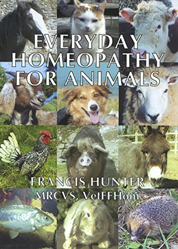 Everyday Homeopathy for Animals (Beaconsfield Homoeopathic Library)