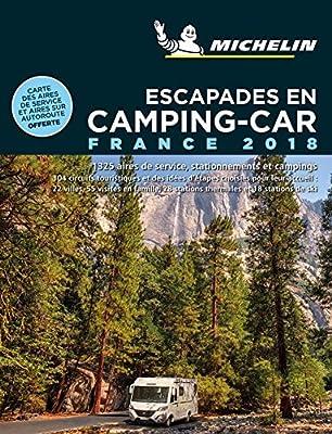 Escapades en Camping-car France 2018 Guías Temáticas: Amazon.es ...