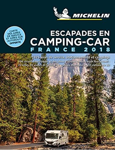 Escapades en Camping-car France 2018 Guías Temáticas: Amazon.es: Michelin: Libros en idiomas extranjeros