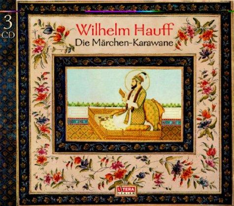Die Märchen-Karawane: Hörspiel