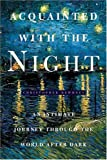 Acquainted with the Night, Christopher Dewdney, 1582343969