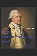 The Continental Army Series - VOLUME II Paperback