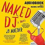 Naked DJ   Jo Maeder