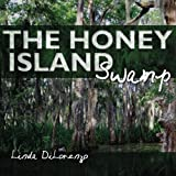 The Honey Island Swamp