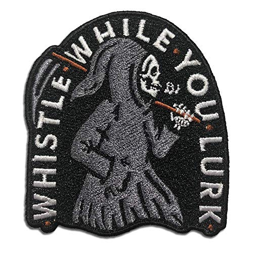Wasted Days Embroidered Iron On or Sew On Novelty Patch, Whistle While You Lurk, Grim Reaper -