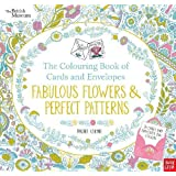 British Museum: The Colouring Book of Cards and Envelopes: Fabulous Flowers and Perfect Patterns (Colouring Books of Cards and Envelopes)