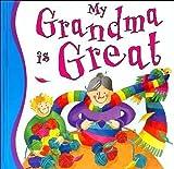 My Grandma Is Great, Gaby Goldsack, 1842505750