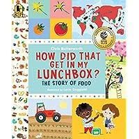 ¿Cómo llegó eso a mi lonchera?: La historia de la comida (Explorando lo cotidiano)