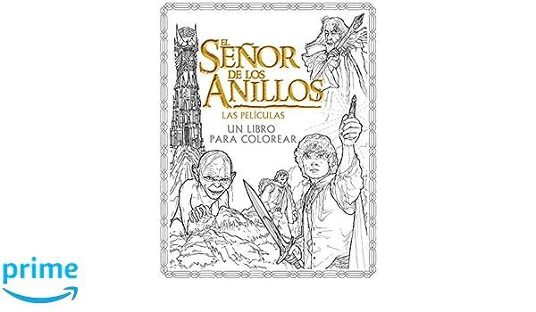 El Señor de los Anillos. Las películas. Un libro para colorear ...