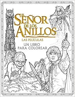 El Señor De Los Anillos Las Películas Un Libro Para Colorear