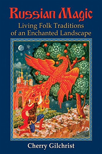 - Russian Magic: Living Folk Traditions of an Enchanted Landscape