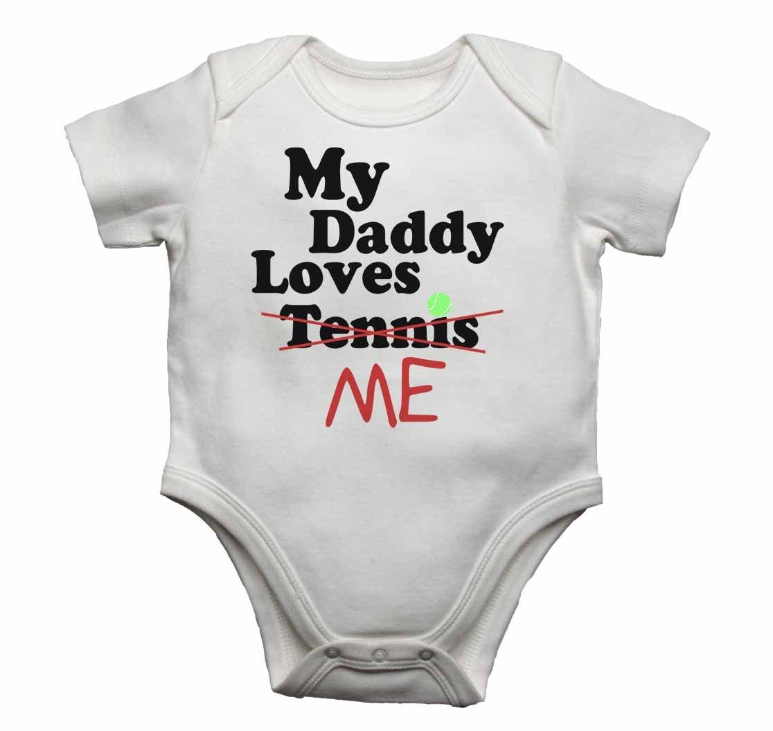 """0-3 Monate Wei/ß Baby-Body mit Aufschrift /""""My Daddy Loves Me Not Tennis/"""" f/ür Jungen und M/ädchen"""