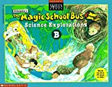 img - for The Magic School Bus Science Explorations B (Scholastic Skills Books) book / textbook / text book