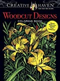 Creative Haven Woodcut Designs Coloring Book: Diverse Designs on a Dramatic Black Background (Adult Coloring)