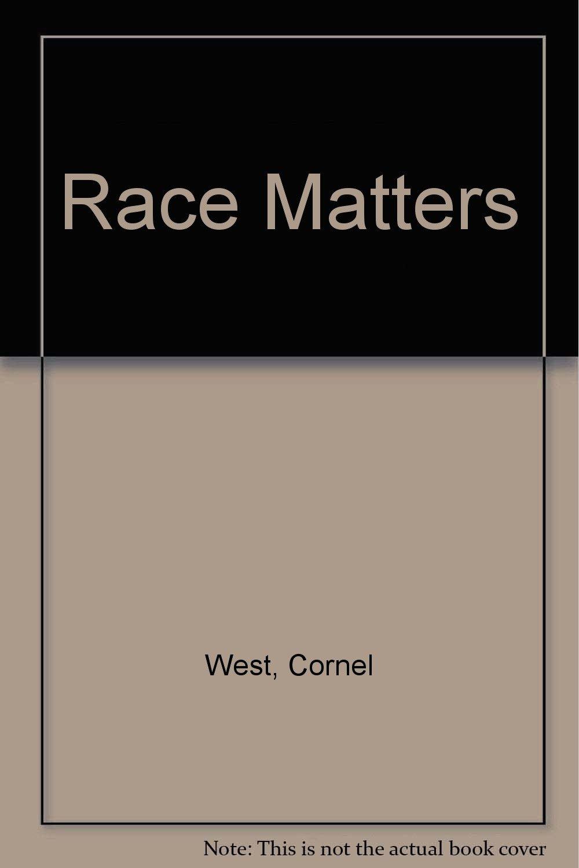 cornel west race matters online