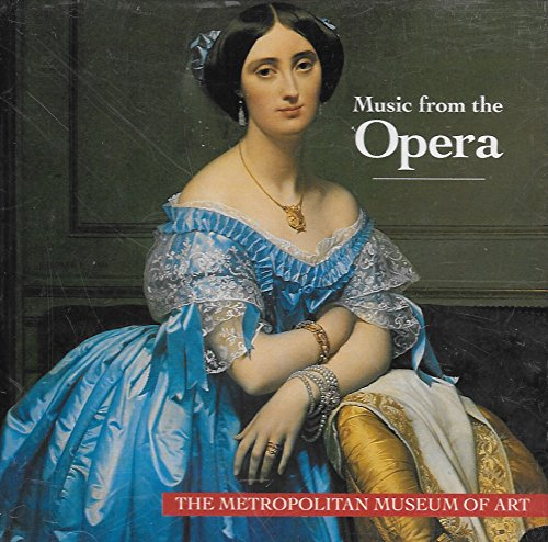 Price comparison product image Music From the Opera (The Metropolitan Museum of Art)