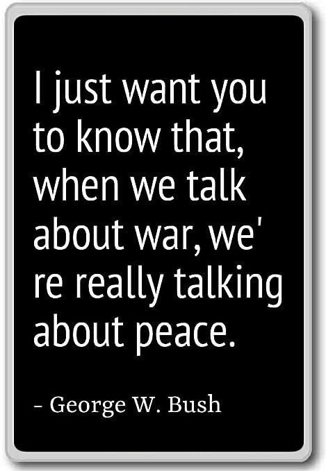 Imán para nevera con cita de George W. Bush con texto en inglés