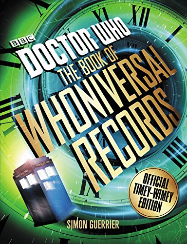 Read Online Doctor Who: The Book of Whoniversal Records: Official Timey-Wimey Edition pdf
