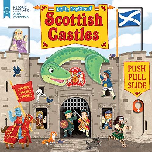 Little Explorers: Scottish Castles (Push, Pull and Slide) (Castle Explorer)