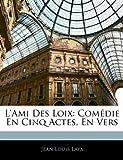 L' Ami des Loix, Jean-Louis Laya, 1141305771
