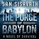 Purge of Babylon: A Novel of Survival Book 1 Kindle Edition