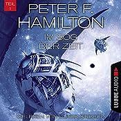 Im Sog der Zeit (Das dunkle Universum 3,1) | Peter F. Hamilton