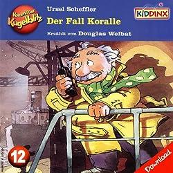 Der Fall Koralle (Kommissar Kugelblitz 12)