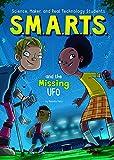 img - for S.M.A.R.T.S. and the Missing UFO book / textbook / text book