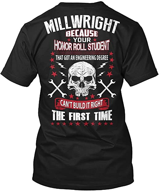 bc6dab1a5 Millwright Tshirt Because Your Honor Roll Student Millwright Tshirt for Men:  Amazon.ca: Clothing & Accessories