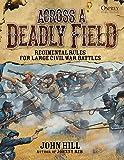 Across A Deadly Field: Regimental Rules for Civil War Battles