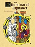 img - for The Illuminated Alphabet (Dover Coloring Book) book / textbook / text book