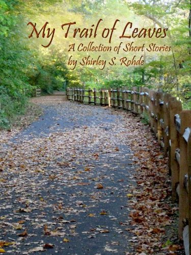 My Trail of Leaves by [Rohde, Shirley S.]