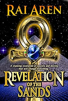 Revelation of the Sands (Secret of the Sands Book 3) by [Aren, Rai]