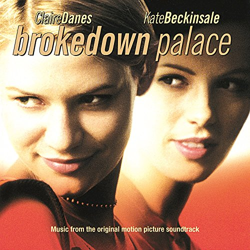 Brokedown Palace (Original Mot...