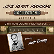 The Jack Benny Program, Collection 1 Audiobook by  Black Eye Entertainment Narrated by  full cast