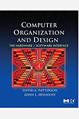 Computer Organization and Design: The Hardware/Software Interface (The Morgan Kaufmann Series in Computer Architecture and Design) Paperback