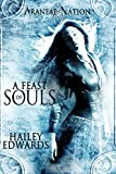 A Feast of Souls (Araneae Nation Book 2)