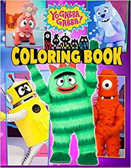 Yo Gabba Gabba! Coloring Book: Awesome Book for Kids: Slayer Forx ...