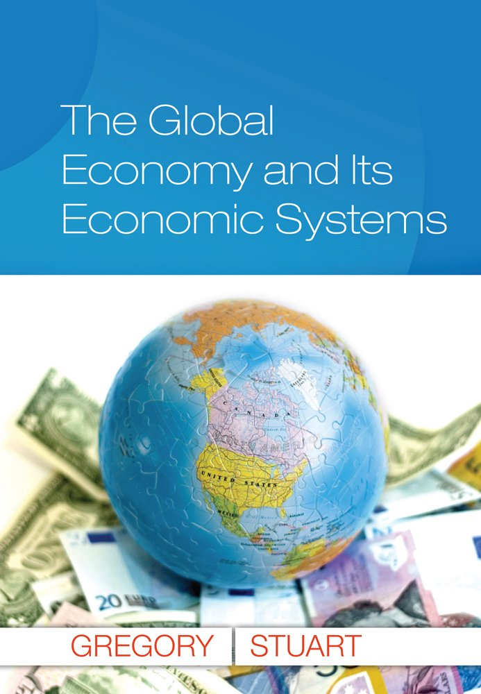 The Global Economy and Its Economic Systems (Upper Level Economics Titles)