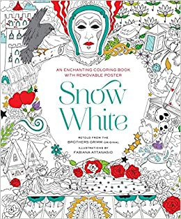 Snow White Coloring Book: Fabiana Attanasio: 9781454920922 ...